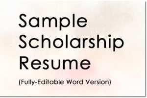 Sample Scholarship Resume (Word version)